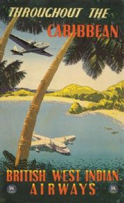 Throughout The caribbean, British West Indian Airways Travel Poster